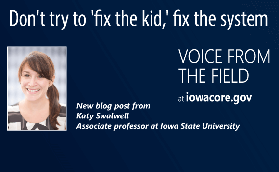 Don't try to 'fix the kid,' fix the system