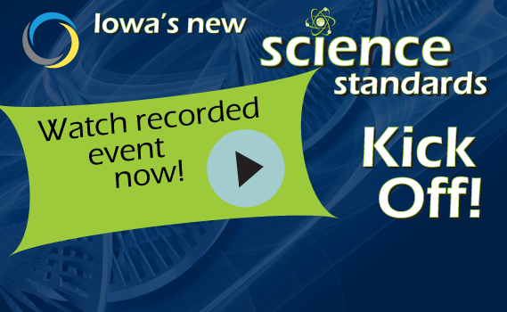 Videos from the Iowa Science Standards Kick Off!