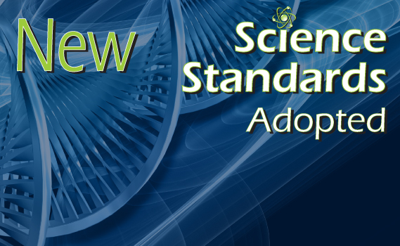 New Science Standards Adopted